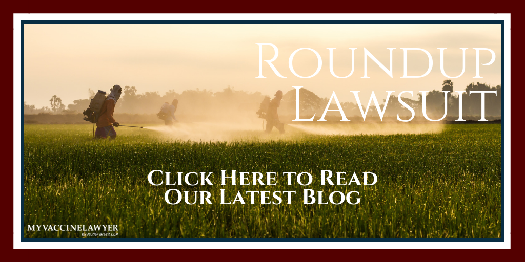 Roundup Lawsuit | My Vaccine Lawyer